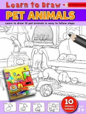 Learn to Draw Pet Animals: Learning To Draw Activity Book -