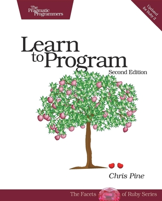Learn to Program - Pine, Chris