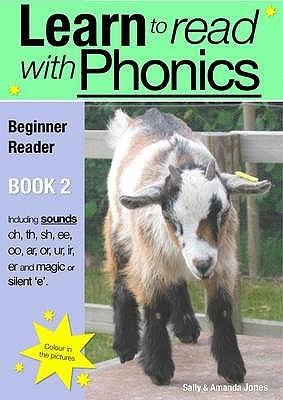 Learn to Read with Phonics: Beginner Reader Book 2 - Jones, Sally, and Jones, Amanda
