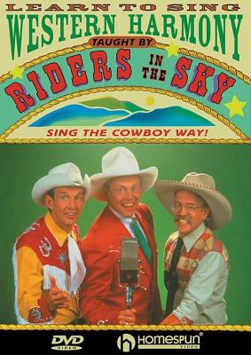 Learn to Sing Western Harmony - Riders, In The Sky