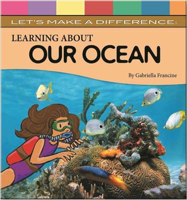 Learning about the Ocean - Francie, Gabriella