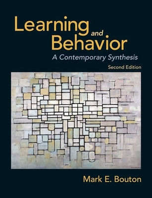 Learning and Behavior - Bouton, Mark E.