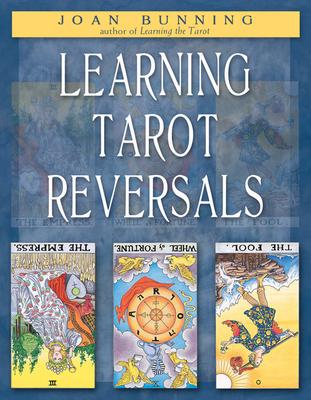 Learning Tarot Reversals - Bunning, Joan