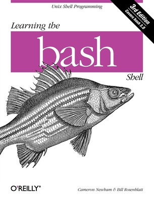 Learning the bash Shell - Newham, Cameron
