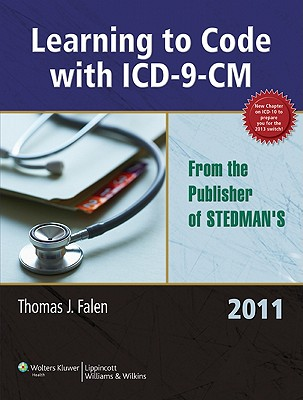 Learning to Code with ICD-9-CM 2011 - Falen, Thomas J.