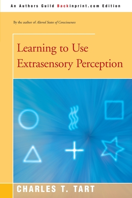 Learning to Use Extrasensory Perception - Tart, Charles T