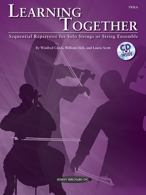 Learning Together: Sequential Repertoire for Solo Strings or String Ensemble (Viola), Book & CD - Crock, Winifred (Composer)