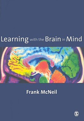 Learning with the Brain in Mind - McNeil, Frank