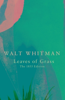 Leaves of Grass - Whitman, Walt