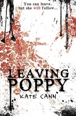 Leaving Poppy - Cann, Kate