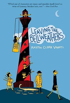 Leaving the Bellweathers - Venuti, Kristin Clark
