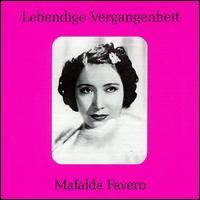 Lebendige Vergangenheit: Mafalda Favero - Alessandro Ziliani (vocals); Mafalda Favero (vocals); Tito Schipa (vocals)