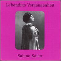 Lebendige Vergangenheit: Sabine Kalter - Hans Heinz Bollman (tenor); Richard Tauber (tenor); Sabine Kalter (mezzo-soprano)