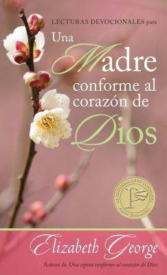 Lecturas Devocionales Para Una Madre Conforme Al Corazon de Dios - George, Elizabeth