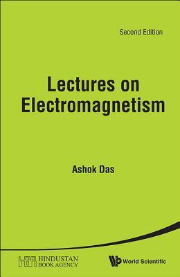 Lectures On Electromagnetism - Das, Ashok