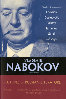 Lectures on Russian Literature - Nabokov, Vladimir, and Bowers, Fredson (Editor), and Karlinsky, Simon (Designer)
