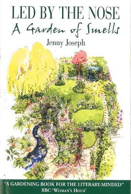 Led by the Nose: A Garden of Smells - Joseph, Jenny