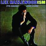 Lee Hazlewood-ism: Its Cause and Cure [Bonus Tracks] [LP]