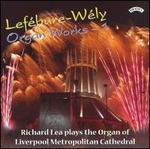 Lefébure-Wély: Organ Works 1