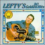 Lefty's 20 Golden Hits [Tee Vee]