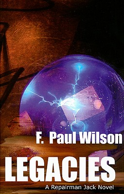 Legacies - Wilson, F Paul