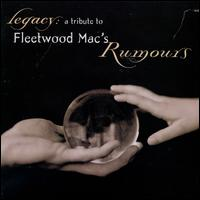 Legacy: A Tribute to Fleetwood Mac's Rumours - Various Artists