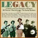 Legacy: A Tribute to the First Generation of Bluegrass
