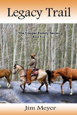 Legacy Trail - Meyer, Jim