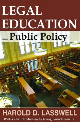 Legal Education and Public Policy - Lasswell, Harold D.