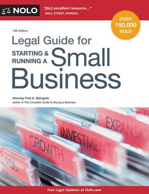 Legal Guide for Starting & Running a Small Business - Steingold, Fred S, Attorney