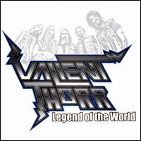 Legend of the World - Valient Thorr