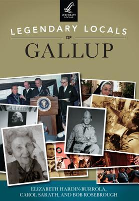 Legendary Locals of Gallup - Hardin-Burrola, Elizabeth
