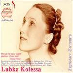 Legendary Treasures: Lubka Kolessa