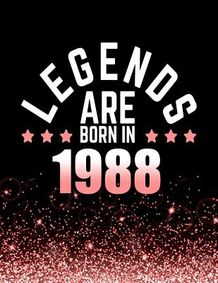 Legends Are Born in 1988: Birthday Notebook/Journal for Writing 100 Lined Pages, Year 1988 Birthday Gift for Women, Keepsake (Pink & Black) - Press, Kensington