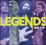 Legends: Crank It Up