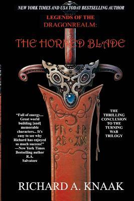 Legends of the Dragonrealm: The Horned Blade - Knaak, Richard A