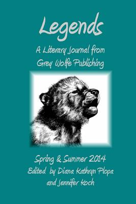 Legends: Spring/Summer 2014 - Plopa, Diana Kathryn, and Koch, Jennifer (Editor)