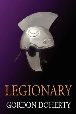 Legionary - Doherty, Gordon