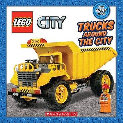 Lego City: Trucks Around the City - Scholastic