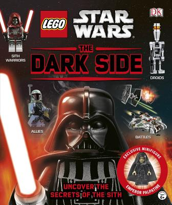 Lego Star Wars: The Dark Side: Uncover the Secrets of the Sith - Lipkowitz, Daniel
