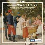 Leh�r: Wiener Frauen [Highlights]