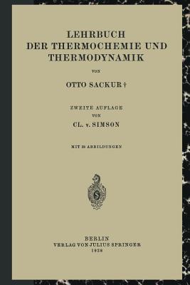 Lehrbuch Der Thermochemie Und Thermodynamik - Sackur, Otto, and Simson, CL V