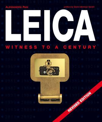 Leica: Witness to a Century - Pasi, Alessandro