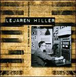 Lejaren Hiller: A Total Matrix of Possibilities
