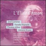 L'Elisir d'amore [Highlights] - Geraint Evans (vocals); José Carreras (vocals); Lillian Watson (vocals); Thomas Allen (vocals); Yasuko Hayashi (vocals);...