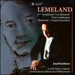 Lemeland: 6?me Symphonie 'Les El?ments'