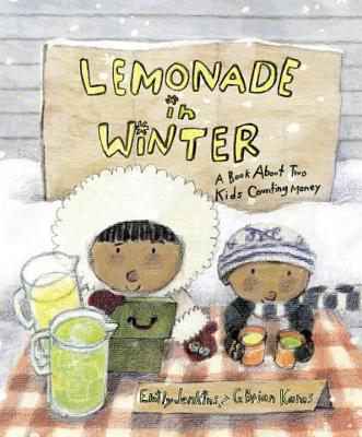 Lemonade in Winter: A Book about Two Kids Counting Money - Jenkins, Emily