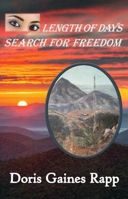 Length of Days - Search for Freedom - Rapp, Doris Gaines