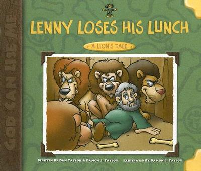 Lenny Loses His Lunch: A Lion's Tale - Taylor, Dan