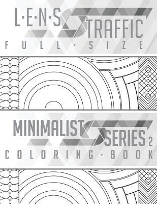 Lens Traffic: Minimalist Series 2 (Full Size) - Adult Coloring Book - Black, Jim